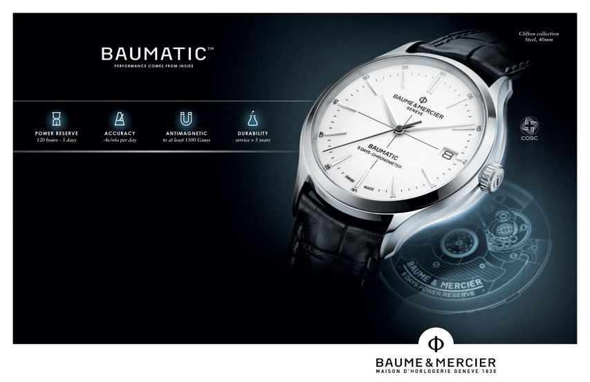 BAUMATIC power reserve(120hours - 5day), accuracy()+4s/+6s per day), antimagnetic(to at least 1500 ganss), durability(servie - 5years)  Baume&Mercier. maison d'horlogeie geneve 1830