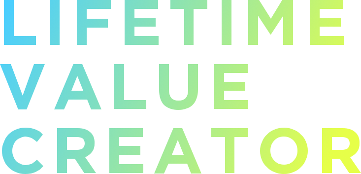 lifetime value creator